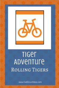 Find fun activities for the Tiger Cub Scout adventure, Rolling Tigers.