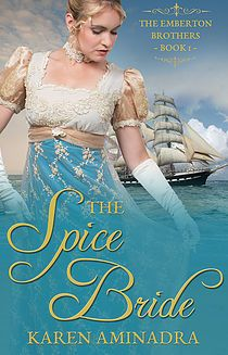 The Spice Bride (The Emberton Brothers Series Book by [Aminadra, Karen] Boarding Schools In England, Christian Religions, Got Books, Self Publishing, Pillow Talk, Book Cover Design, Romance Books, Book 1, Book Lovers