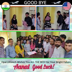 Good Bye Aanal. Opal Infotech Wishes You ALL THE BEST for Your Bright Future