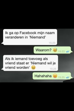 Niemand wil je vriend worden Funny Pix, Funny As Hell, Funny Cute, Funny Texts, Funny Pictures, Hilarious, Jokes Quotes, Memes, Lol So True
