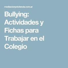 Bullying: Actividades y Fichas para Trabajar en el Colegio Anti Bullying, Psp, Index Cards, Psicologia, Reading