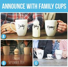 Pregnancy Announcement Idea - Family Cups (Mommy, Daddy, Toddler Sippy/Cup (If any older siblings), and a bottle