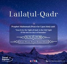 """Seek the odd night. Laylatul Qadr (the Night of Power) is described in the Quran as, """"better than a thousand months"""" (97:3) #LaylatulQadar #SeekingLaylatulQadar #TheNightofPower #TravelExpress"""