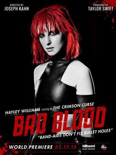Hayley in a promotional poster for Taylor Swifts Bad Blood music video