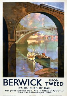 Inch Print (other products available) - Poster showing the Northumberland town of Berwick- upon-Tweed, produced for the London & North Eastern Railway (LNER). The artist is Van Jones.<br> - Image supplied by National Railway Museum - print made in the UK Posters Uk, Railway Posters, Fine Art Prints, Framed Prints, Canvas Prints, Berwick Upon Tweed, National Railway Museum, Advertising Poster, Vintage Travel Posters