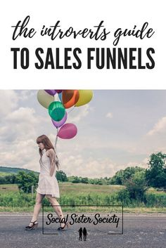 An Introverts Guide to Sales Funnels - Social Sister Society