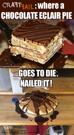 eclair-cake nailed it Chocolate Eclair Pie, Cooking Fails, Pinterest Fails, Chocolate Heaven, Eclairs, Sweet Stuff, Smile, Cake, Funny