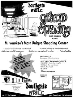 When Southgate Shopping Center was converted to a mall. This complex has since been demolished and replaced with a Walmart. Milwaukee Home, Milwaukee Wisconsin, Romper Room, Exciting News, Good Ol, Shopping Center, Gift Store, Best Cities, Grand Opening
