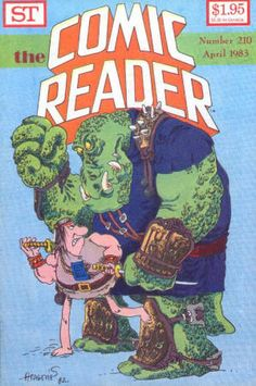 The Comic Reader #210: April 1983, VF/NM, Groo front cover artwork by Sergio Aragones, Green Lantern back cover by Paul Abrams, Color Bullet Crow by Chuck Fiala, The Seekers dailies by John Burns & Phil Douglas reprinted, Paul Temple dailies by Francis Durbridge & Phil Mendoza reprinted, the original Buck Rogers strips with dailies reprinted, Dell Comics checklist, and more. $10