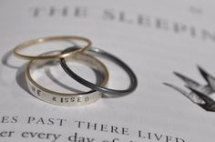 """Made to order rings in stamped silver and gold, """"he kissed her & she awoke""""   £65.00"""