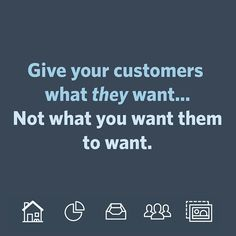 When you want to reach out to your customers and tell them what's going on with your business, put yourself in their shoes! What do they want from your business? How can you help solve their problems? Give them what they're looking for and they will alwa