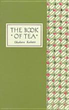 The Book of Tea // Kakuzo Okakura