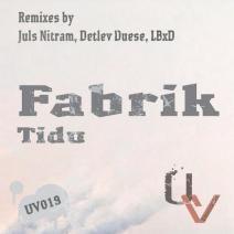[UV019] Tidu - Fabrik [UrbanVibe Records]