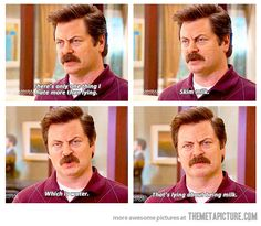 skim milk, laugh, ron swanson, parks and rec quotes, giggl, funni, humor, true stories, thing