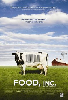 Food, Inc. I need to remember to watch this