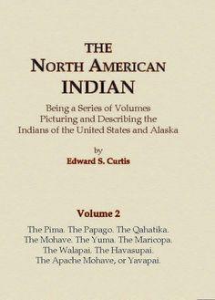 The Pima, The Papago, The Qahatika, The Mohave, The Yuma, The Maricopa, The Walapai, Havasupai, The Apache Mohave, or Yavapai
