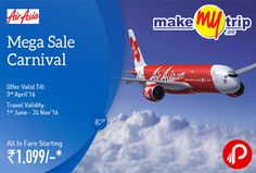 MakemyTrip brings #AirasiaMegaSale #Carnival and Fare Starting at Rs.1099. Offer valid till 3rd april, Travel Validity 1st June – 24 Nov. Fly to Bengaluru, New Delhi, Kochi, Visakhapatnam, Goa, Chandigarh and many more destinations.  http://www.paisebachaoindia.com/airasia-mega-sale-carnival-fare-starting-at-rs-1099-makemytrip/