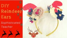 DIY Christmas Reindeer Headband   Easy - YouTube Reindeer Ears, Reindeer Headband, Reindeer Antlers, Diy Christmas Reindeer, Easy Youtube, Diy Videos, Different Styles, Crochet Earrings, Deer Antlers