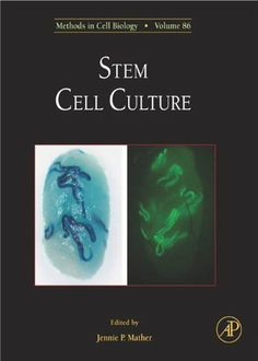 Stem Cell Culture: Methods in Cell Biology by Jennie P. Mather. $117.27. 416 pages. Publisher: Academic Press; 1 edition (September 2, 2011)