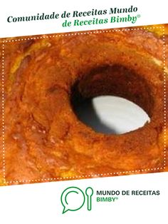 Bolo de cenoura de Janeca1. Receita Bimby<sup>®</sup> na categoria Bolos e Biscoitos do www.mundodereceitasbimby.com.pt, A Comunidade de Receitas Bimby<sup>®</sup>.
