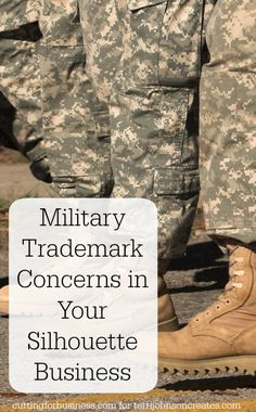 Licensing Concerns for Handmade Military Products with your Silhouette by cuttingforbusiness.com