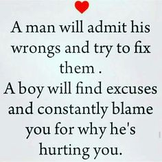 Men vs boys quoteexplains why i'm the jealous little girl haha always trying to make it not about him never does anything wrong. maybe better off without Now Quotes, True Quotes, Great Quotes, Quotes To Live By, Motivational Quotes, Inspirational Quotes, Amazing Man Quotes, Inspire Quotes, People Quotes