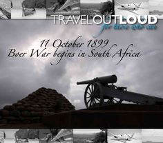 Today in history: 11 October 1899 - Boer War begins in South Africa    The South African Boer War begins between the British Empire and the Boers of the Transvaal and Orange Free State.    The South African landscape is today dotted with memorials and monuments to the brave fallen heroes.