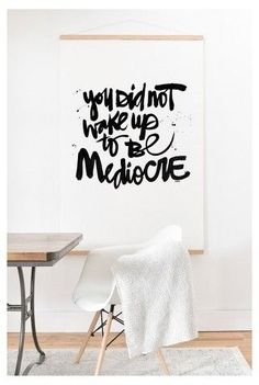 """Deny Designs Kal Barteski You Did Not Wake Up To Be Mediocre Art Print and Hanger 20"""" x 20"""""""
