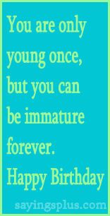 1000 Images About It S Your Birthday Sayings On Pinterest