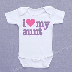 I love my aunt - funny baby onesie - Scaled to ANY SIZE shirt