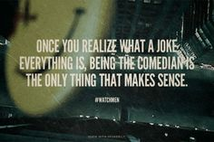 watchmen quotes - Google Search