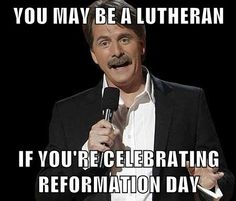 happy reformation day! #lutheran #humor