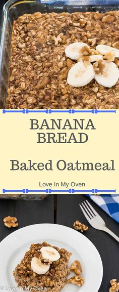 Banana bread baked oatmeal, breakfast, bananas, oatmeal, breakfast recipes, easy recipes, weekend breakfast