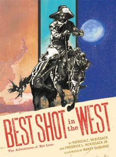 """""""A graphic novel portrayal of the life of African-American cowboy Nat Love, also known as Deadwood Dick."""""""