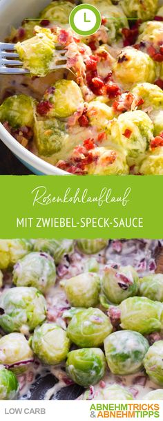 Low carb Brussels sprout casserole with hearty onion-bacon sauce- Low Carb Rosenkohlauflauf mit herzhafter Zwiebel-Speck-Sauce Brussels sprout casserole with onion and bacon sauce - Easy Healthy Recipes, Meat Recipes, Low Carb Recipes, Vegetarian Recipes, Dinner Recipes, Easy Meals, Lard, Cauliflower Recipes, Casserole Recipes