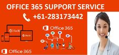 In Case of any Doubt queries or issues related to Office 365 Reach us on Office 365 Support Number Office 365, Microsoft Office, Numbers