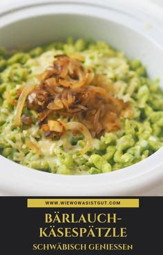 Wild garlic cheese spaetzle: enjoy the Swabian way , How To Eat Paleo, Healthy Foods To Eat, Tortellini, Orzo, Paleo Dinner, Dinner Recipes, Cheese Spaetzle, Eggplant Dishes, Homemade Cornbread
