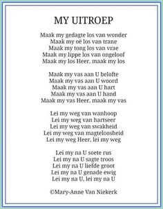 My Uitroep African Poems, Happy Birthday In Heaven, Grieving Quotes, Afrikaanse Quotes, Scrapbook Quotes, Christian Love, Special Quotes, My Prayer, Stress And Anxiety