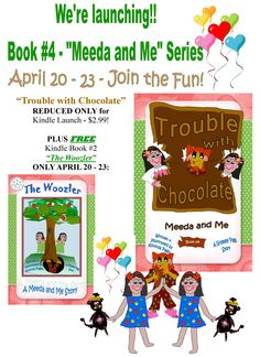 """""""Trouble with Chocolate"""" Book #4 - """"Meeda and Me"""" series - release date: April 20!  Check out the extra FREE offer!"""
