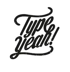 Excellent #typeyeahlogo by @tarwane for this fabulous #typeyeahtuesdays morning. Get out there and do your thing! 🤘  Join the Typeyeah Instagram Challenge by designing your best version of the 'Typeyeah' logo and post it to Instagram with the hashtag #typeyeahlogo. Each Tuesday a favourite will be selected and featured on the Typyeah Instagram page.