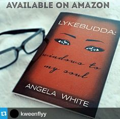 Grab your copy of Lykebudda: Windows to my Soul at https://createspace.com/4176548 Today