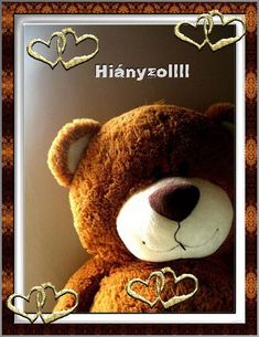 Hiányzol feliratú képeslap! I Miss You, I Love You, My Love, Friends Are Family Quotes, Daily Inspiration Quotes, Hug, Lily, Teddy Bear, Inspirational Quotes