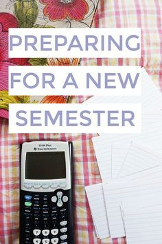 Preparing for a New Semester in College | tips and tricks to start your school year off right