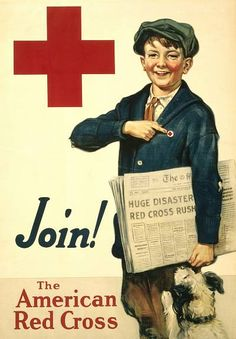 Join the American Red Cross. A 1917 recruitment poster for the American Red Cross. A boy carrying newspapers points at a Red Cross button while a dog looks on. Illustrated by Emmett Olstsan. Vintage Advertisements, Vintage Ads, Vintage Posters, Vintage Travel, Vintage Prints, Vintage Photos, Cross Canvas Art, Ww1 Propaganda Posters, Cross Pictures