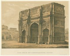 The arch of Constantine, Rome. From New York Public Library Digital Collections.