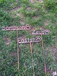 R.I.P.  Zeus ; Sampson ; Easton Steel Memory Stakes for outdoors! Custom Made
