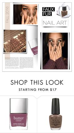 """""""⤷ 232"""" by lovaconsultancy ❤ liked on Polyvore featuring beauty, Butter London and OPI"""