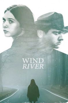 Watch Wind River Full Movie Streaming HD