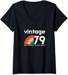 Womens Birthday Gift Retro vintage classic 40 years old 1979 V-Neck T-Shirt Unique Birthday Gifts, 40th Birthday Gifts, 70s Party Outfit, Urban Street Style, Athletic Wear, Petite Size, 40 Years, Fashion Advice, Everyday Fashion
