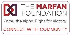 Marfan.org > Connect with Community, with links to Local Support & Groups, Our Online Community and Our Annual Conference